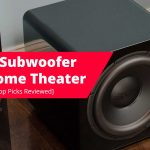 Best-Subwoofer-For-Home-Theater